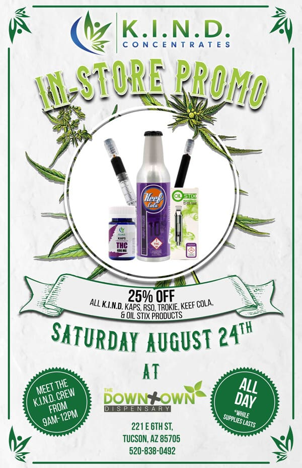 event at Downtown Dispensary 24.08.2019