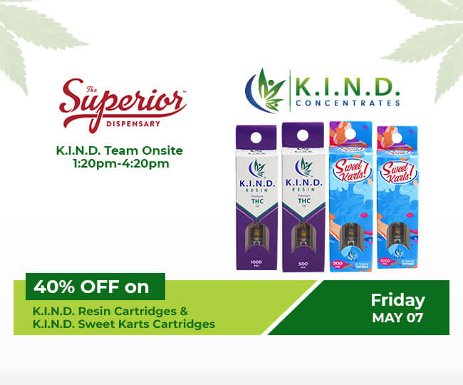 event at Superior Dispensary on 07.05.2021